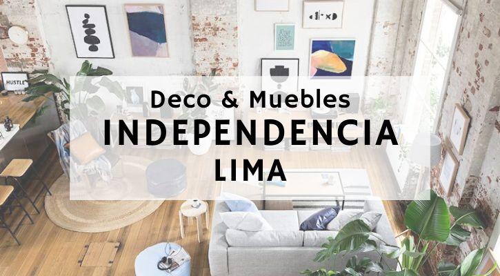 Tiendas decoración muebles Independencia Lima