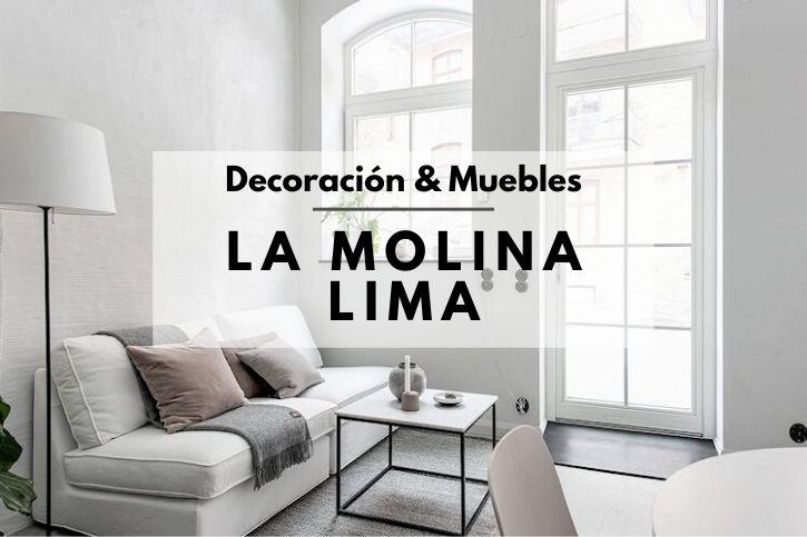 Tiendas decoracion muebles La Molina