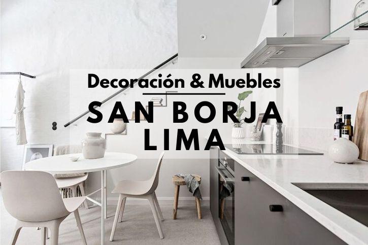 Tiendas decoración muebles San Borja